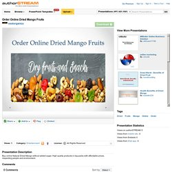 Order Online Dried Mango Fruits