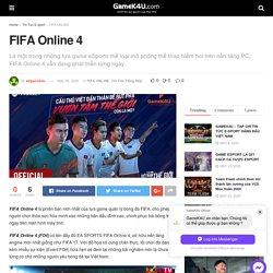 FIFA Online 4 - GameK4u- Cập nhập tin tức esports nhanh nhất