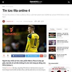 Tin tức fifa online 4 - GameK4u- Cập nhập tin tức esports nhanh nhất