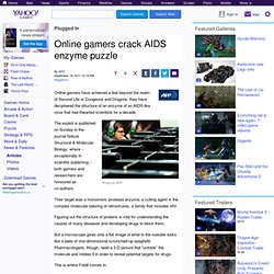 Online gamers crack AIDS enzyme puzzle