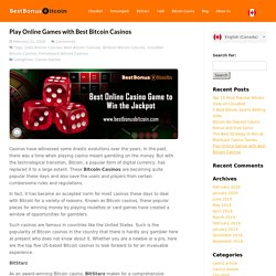 Play Online Games with Best Bitcoin Casinos