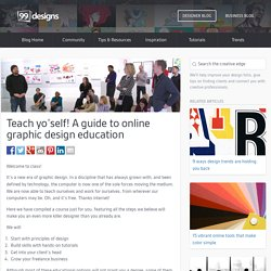 Teach yo'self: A guide to online graphic design education