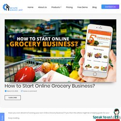Steps On How To Start Online Grocery Business - MobDev