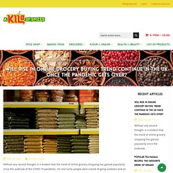 Will Rise in Online Grocery Buying Trend Continue in the UK Once The P