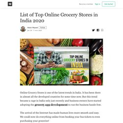 List of Top Online Grocery Stores in India 2020 - Abdul Majeed - Medium