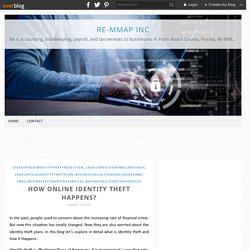 How Online Identity Theft Happens? - Re-mmap Inc