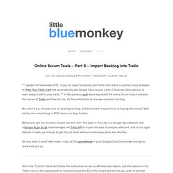 Online Scrum Tools – Part 3 – Import Backlog into Trello — Little Blue Monkey