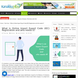 What is Online Import Export Code (IEC) Registration and who needs it?