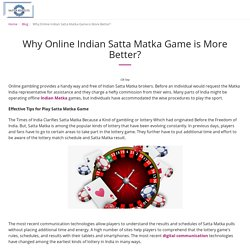 Why Online Indian Satta Matka Game is More Better? - Satta Results