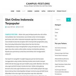 Slot Online Indonesia Terpopuler - CAMPUS-FEST.ORG