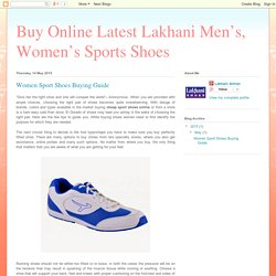 Buy Online Latest Lakhani Men's, Women's Sports Shoes: Women Sport Shoes Buying Guide