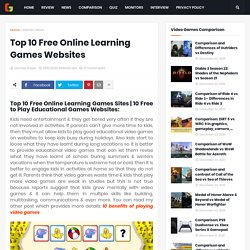 Top 10 Free Online Learning Games Websites