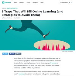 5 Traps That Will Kill Online Learning (and Strategies to Avoid Them)