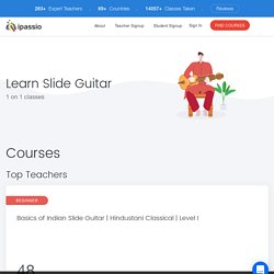 3 Best Online Slide Guitar Lessons, Courses: Learn Slide Guitar Online at ipassio