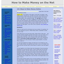 Make Money Online: 101 Top Ways of Making Money On the Internet, Tried and Tested