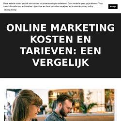 Online marketing kosten en tarieven