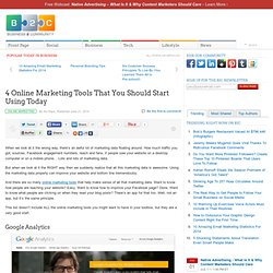 4 Online Marketing Tools That You Should Start Using Today