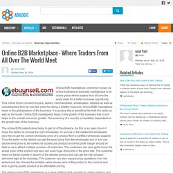 Online B2B Marketplace – Where Traders From All Over The World Meet