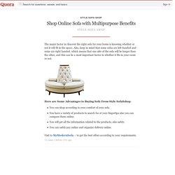 Shop Online Sofa with Multipurpose Benefits - Style Sofa Shop - Quora