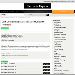Best Online Music Maker to Make Music with Friends