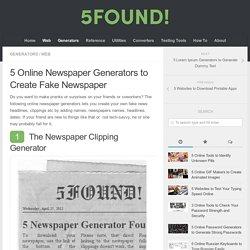 5 Online Newspaper Generators to Create Fake Newspaper - 5FOUND !