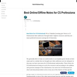 Best Online/Offline Notes for CS Professiona