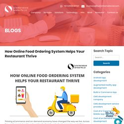 How Online Food Ordering System Helps Your Restaurant Thrive
