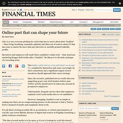 Online past that can shape your future