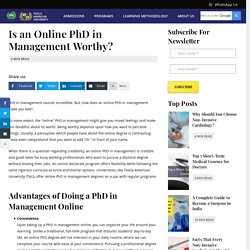 Is an Online PhD in Management Worthy?