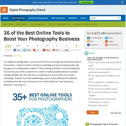36 of the Best Online Tools to Boost Your Photography Business