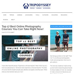 Top 17 Best Online Photography Courses Of 2018! [Free + Paid]