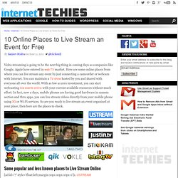 10 Online Places to Live Video Stream an Event for Free
