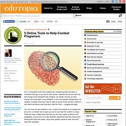 5 Online Tools to Help Combat Plagiarism