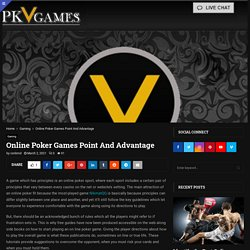 Online Poker Games Point And Advantage - On Car Brands