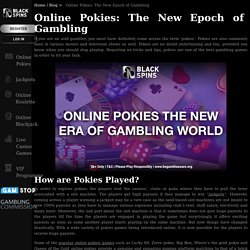 Online Pokies: The New Epoch of Gambling