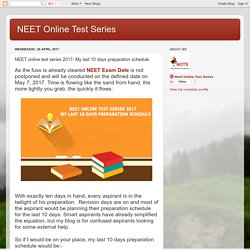 NEET online test series 2017- My last 10 days preparation schedule