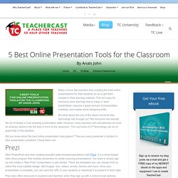5 Best Online Presentation Tools for the Classroom