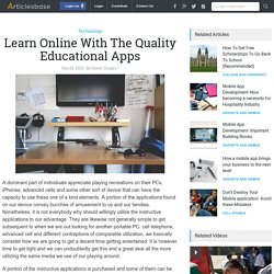 Learn Online With The Quality Educational Apps