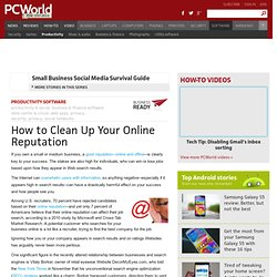 How to Clean Up Your Online Reputation - PCWorld Business Center
