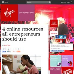 4 online resources all entrepreneurs should use