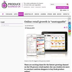 "Online retail growth is ""unstoppable"""