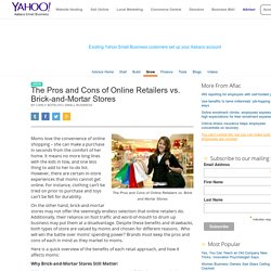 The Pros and Cons of Online Retailers vs. Brick-and-Mortar Stores