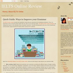 IELTS Online Review: Quick Guide: Ways to Improve your Grammar