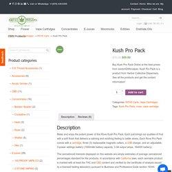 Kush Pro Pack Buy Online