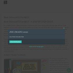 Best Online AITS For NEET - NZ SCORING APPLICATION