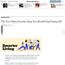 The Two Online Security Steps You Should Stop Putting Off - NYTimes.com
