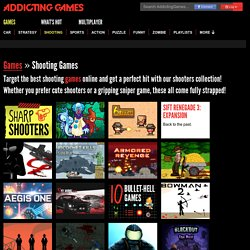 Shooting Games - Addicting Games