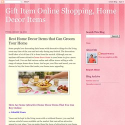 Gift Item Online Shopping, Home Decor Items: Best Home Decor Items that Can Groom Your Home