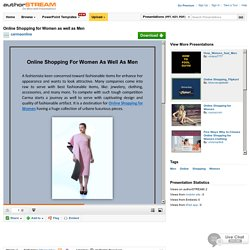 Online Shopping for Women as Well as Men