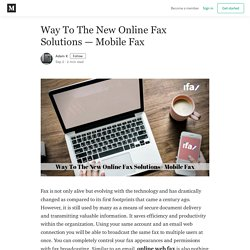 Way To The New Online Fax Solutions — Mobile Fax